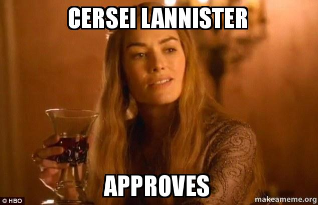 cersei approves.jpg